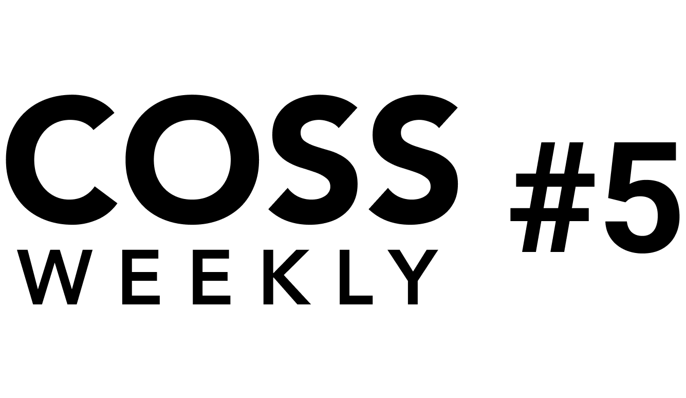 COSS Weekly Issue #5 💥