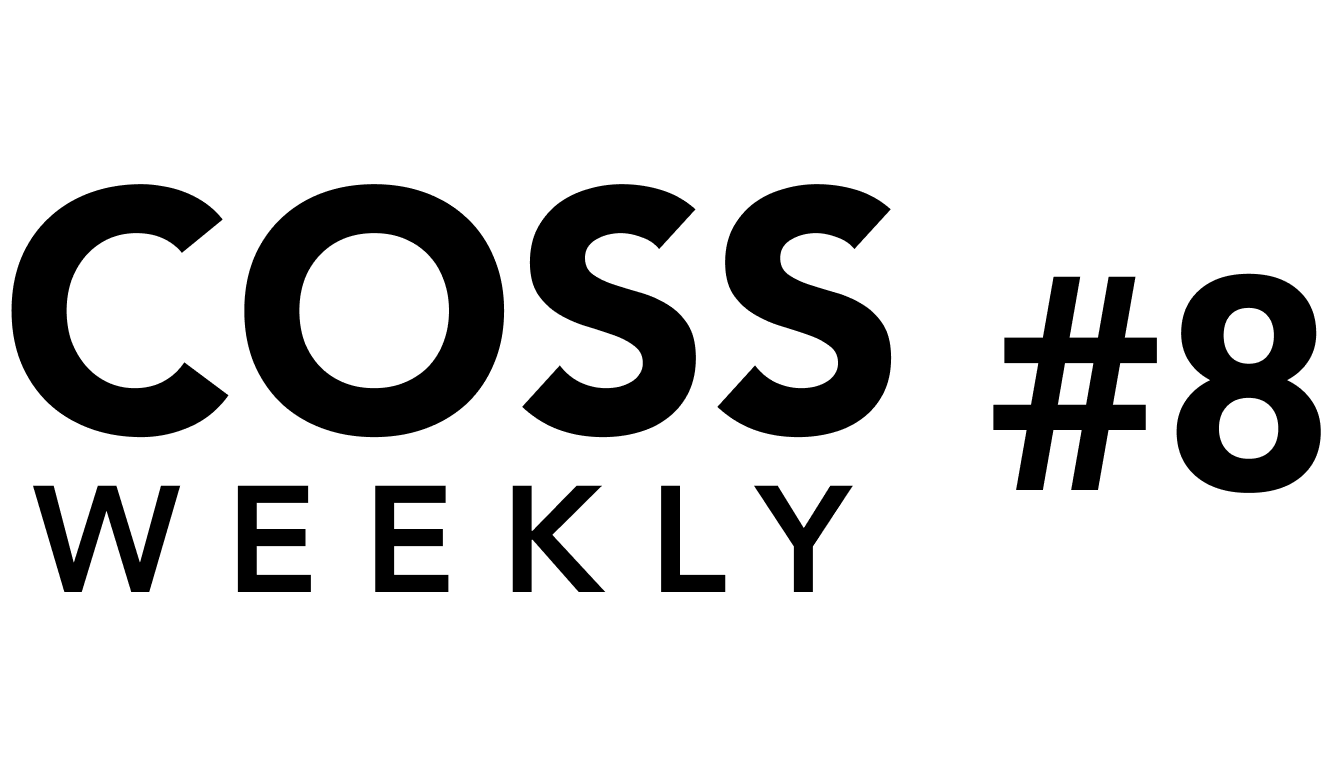 COSS Weekly Issue #8